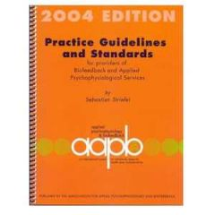Practice Guidelines & Standards for Providers of Biofeedback